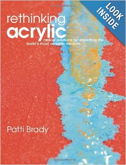 Review of Rethinking Acrylic by PattiBrady