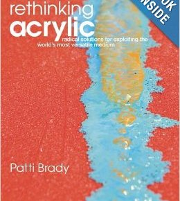 Review of Rethinking Acrylic by Patti Brady