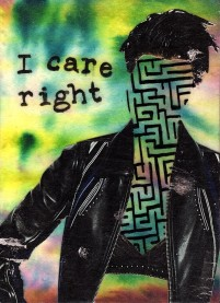 "I Care Right - Acrylic, Paper, and Pitt Pen on Hardboard - 7"" x 5"""